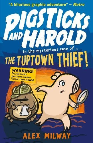 Harold Pigsticks and Harold: the Tuptown Thief!