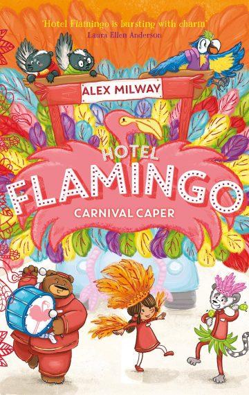 Hotel Flamingo: Carnival Caper