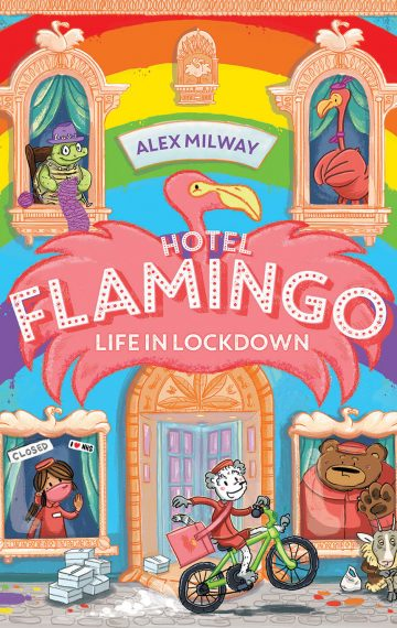 Hotel Flamingo Life In Lockdown